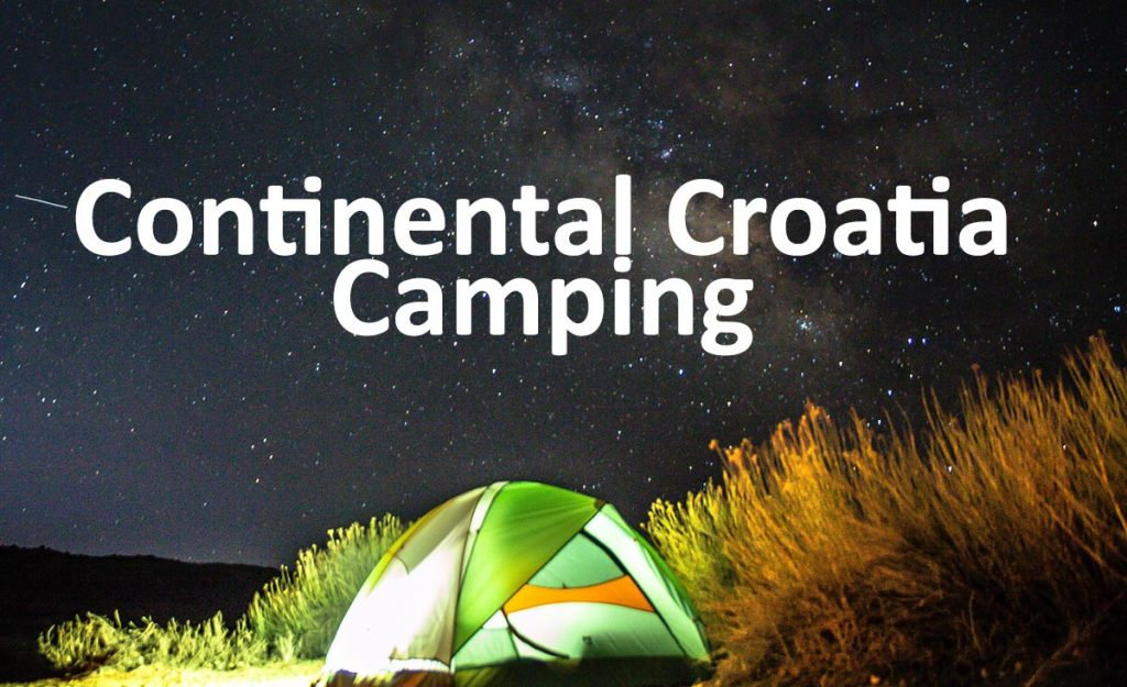 Camping in Continental areas of Croatia
