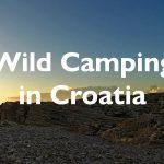 Wild Camping in Croatia